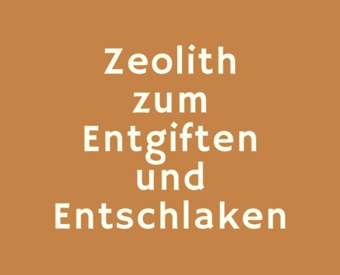 Zeolith zum Entgiften